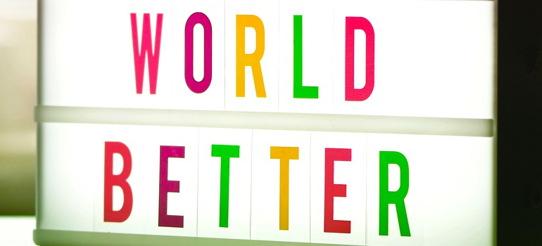 sign that says world better